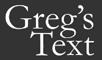 Greg's Text