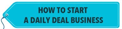 How to start a daily deal site